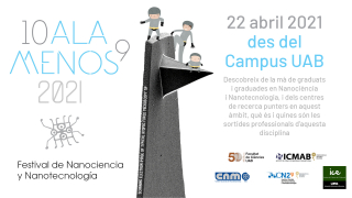 22 April 2021: 10alamenos9 Nanoscience and Nanotechnology Festival from UAB Campus